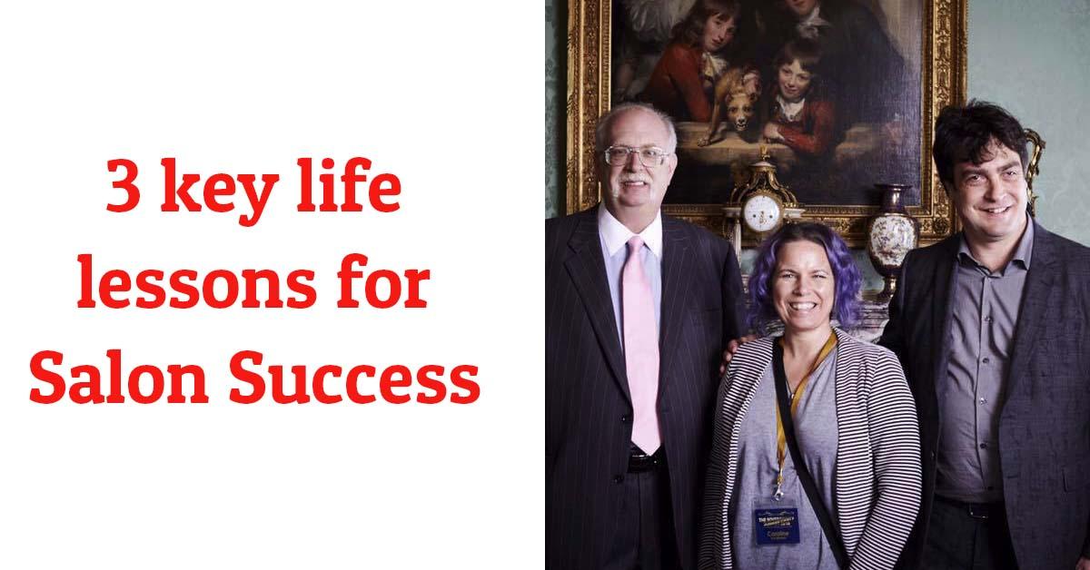 3 key life lessons for Salon Success