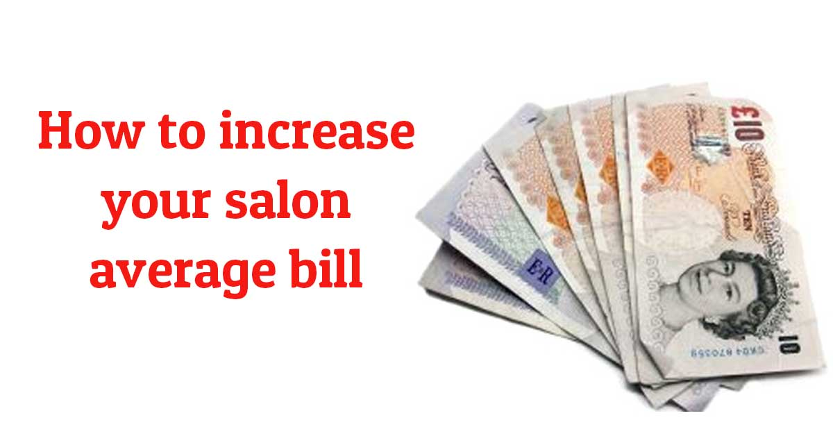 How to increase your salon average bill