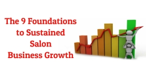 The 9 Foundations to Sustained Salon Business Growth