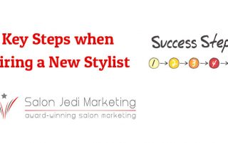 5 Key Steps when hiring a New Stylist