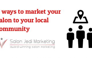 4 ways to market your salon to your local community